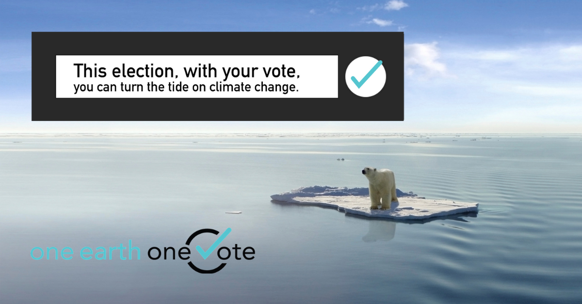 This election, you can turn the tide on climate change.