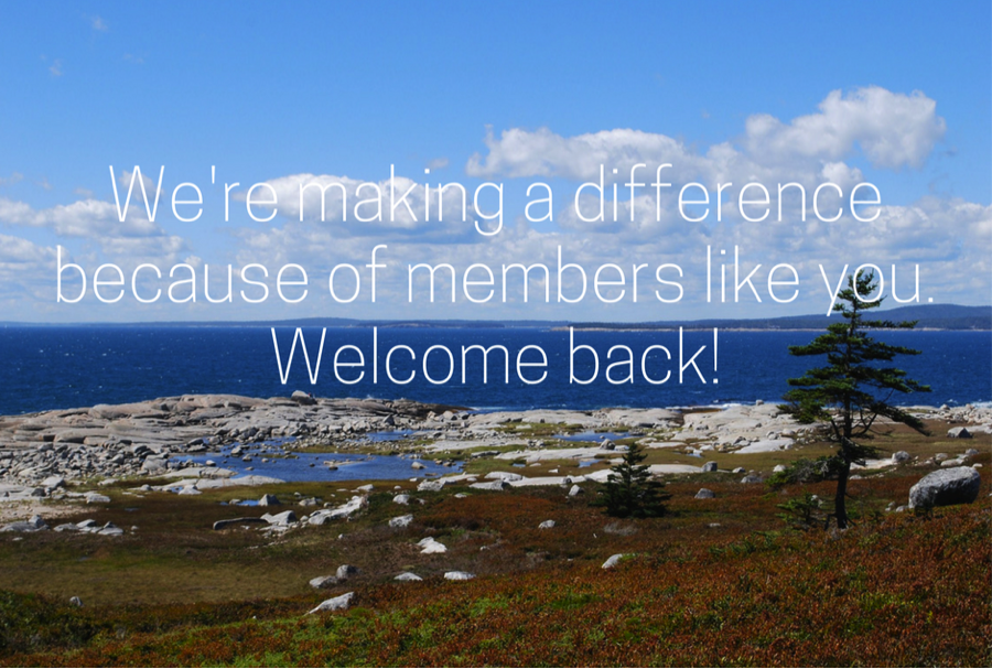 We're making a difference because of members like you. Welcome back!