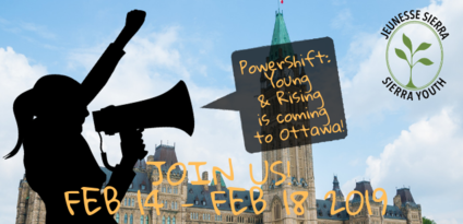 PowerShift: Young and Rising is coming to Ottawa. From Thursday, February 14th to Monday, February 18, 2019