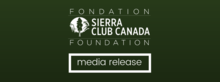 Sierra Club of Canada Media Release